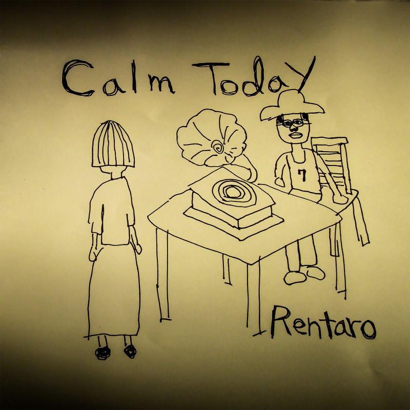 Calm Today/Rentaro エレクトロ アンビエント 13曲入 CD